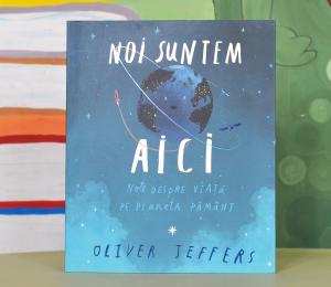 NOI SUNTEM AICI - Note despre viață pe planeta Pământ - Oliver Jeffers [0]