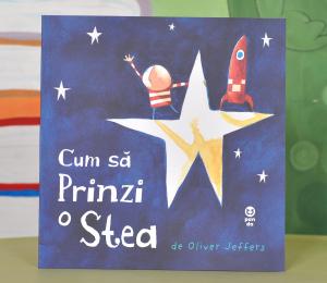 CUM SĂ PRINZI O STEA - Oliver Jeffers [0]