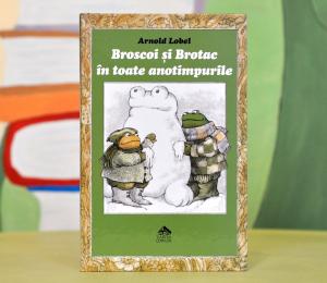 BROSCOI ȘI BROTAC ÎN TOATE ANOTIMPURILE - Arnold Lobel0