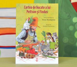 """CARTEA DE BUCATE A LUI PETTSON ȘI FINDUS - (Seria """"Pettson și Findus"""") - Sven Nordqvist [0]"""