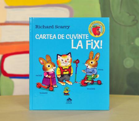 CARTEA DE CUVINTE LA FIX! - Richard Scarry [0]