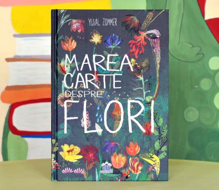 MAREA CARTE DESPRE FLORI - Yuval Zommer [0]