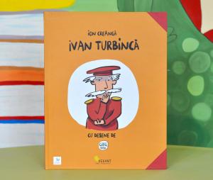 IVAN TURBINCĂ - Ion Creangă [0]