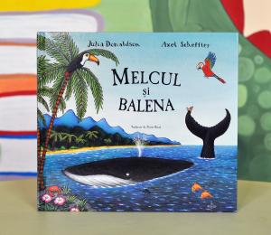 MELCUL ȘI BALENA - Julia Donaldson0