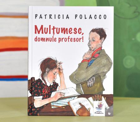 MULȚUMESC, DOMNULE PROFESOR! - Patricia Polacco0