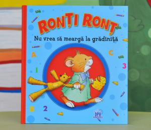 RONȚI RONȚ NU VREA SĂ MEARGĂ LA GRĂDINIȚĂ - Anna Casalis [0]