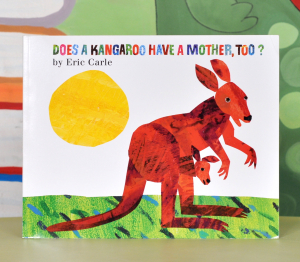 DOES A KANGAROO HAVE A MOTHER, TOO? - Eric Carle0