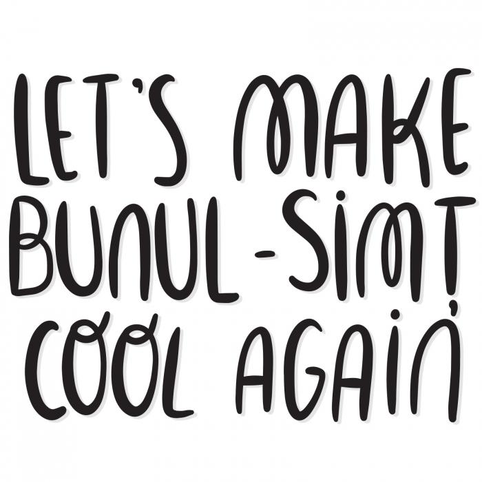 Sticker contur - Let's make bunul-simț cool again [0]