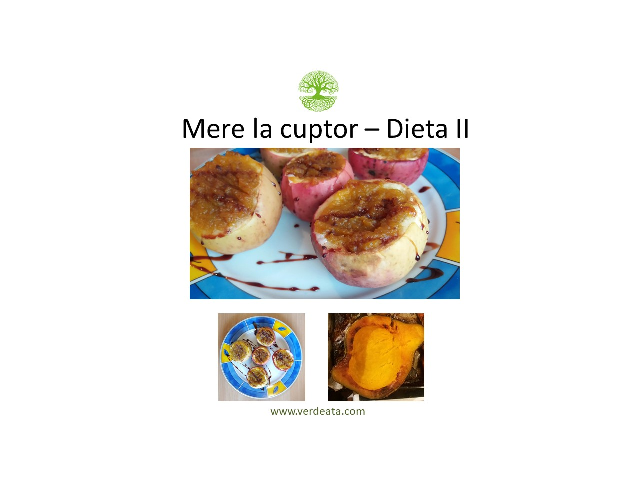 Mere la cuptor - Dieta II
