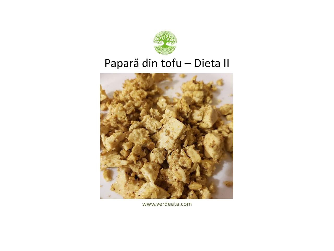 Papară din tofu - Dieta II