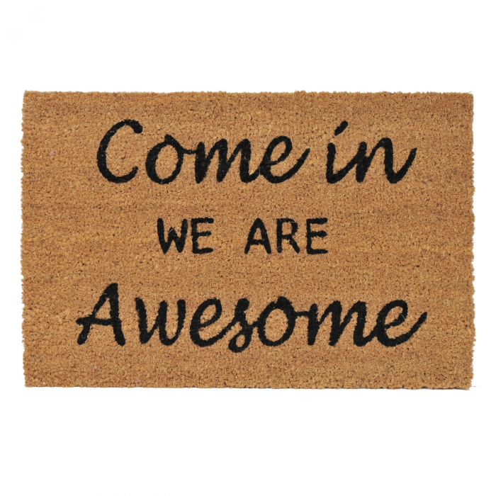 "Covor de usa cu mesaj ""Come in WE ARE Awesome"" 60x40 cm 0"