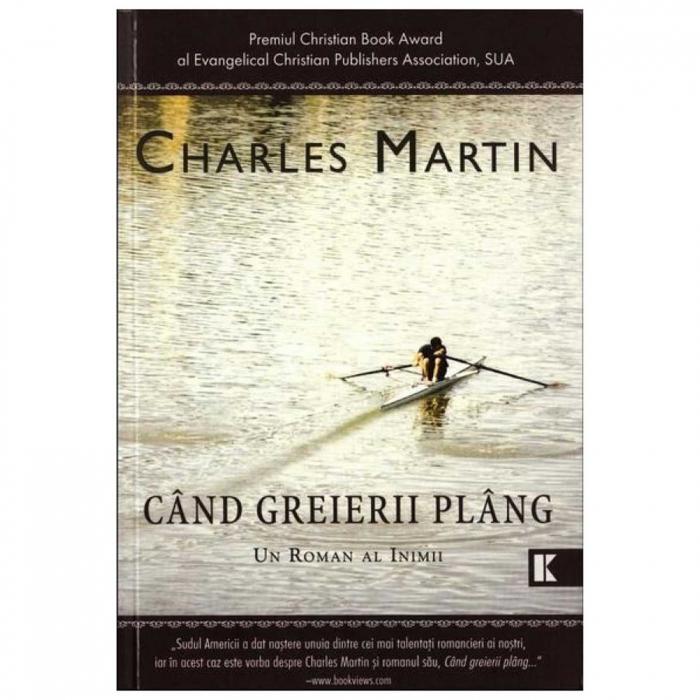 Charles Martin carti - Când greierii plâng [0]