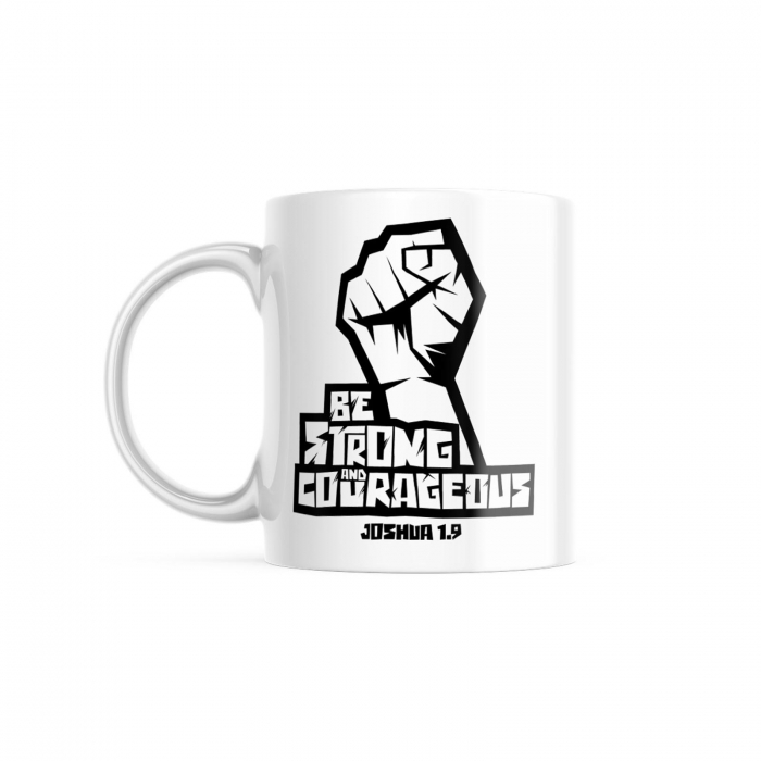 Cana ceramica Be strong and courageous [0]