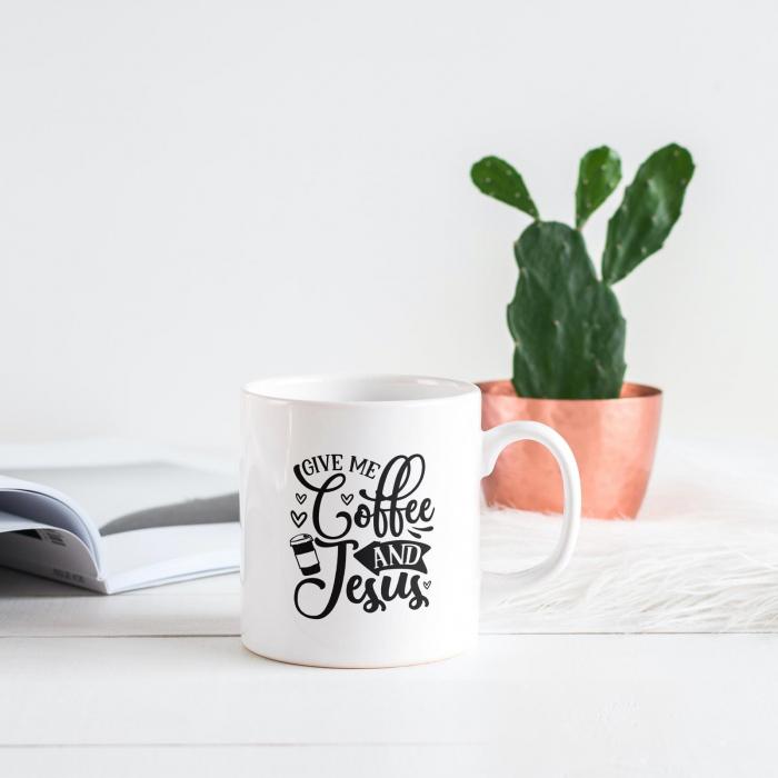 Cană cu mesaj creștin Give me Coffee and Jesus [4]