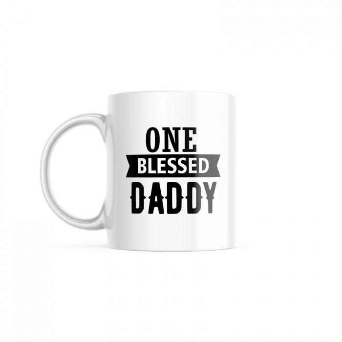 Cană cu mesaj creștin pentru tați - One Blessed Daddy [0]