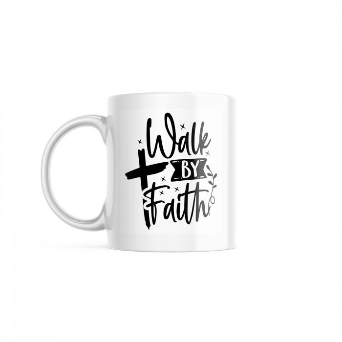 Cană cu mesaj creștin Walk by Faith [0]