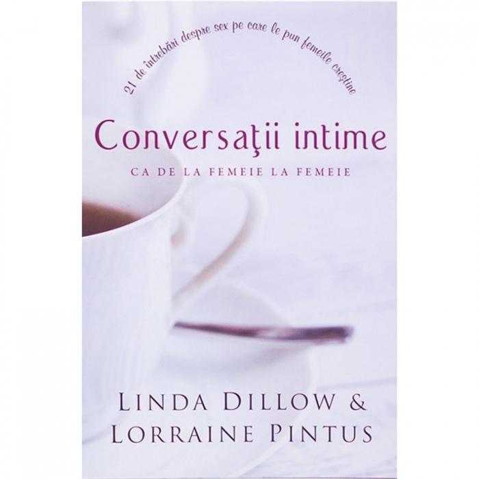 Carte crestina Conversatii intime - Linda Dillow si Lorraine Pintus [0]