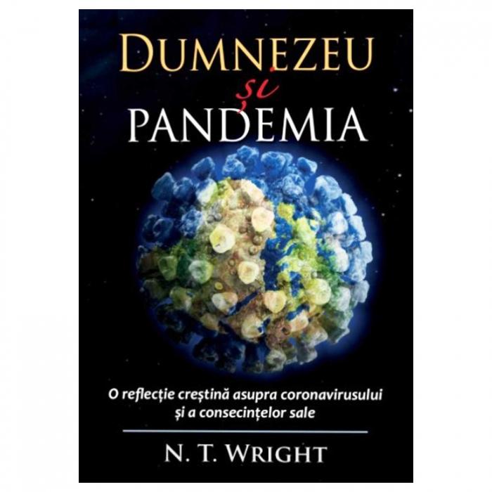Dumnezeu si pandemia - N.T. Wright [0]