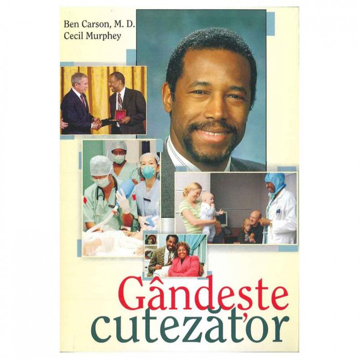 Gândește cutezător carte scrisă de Ben Carson [0]