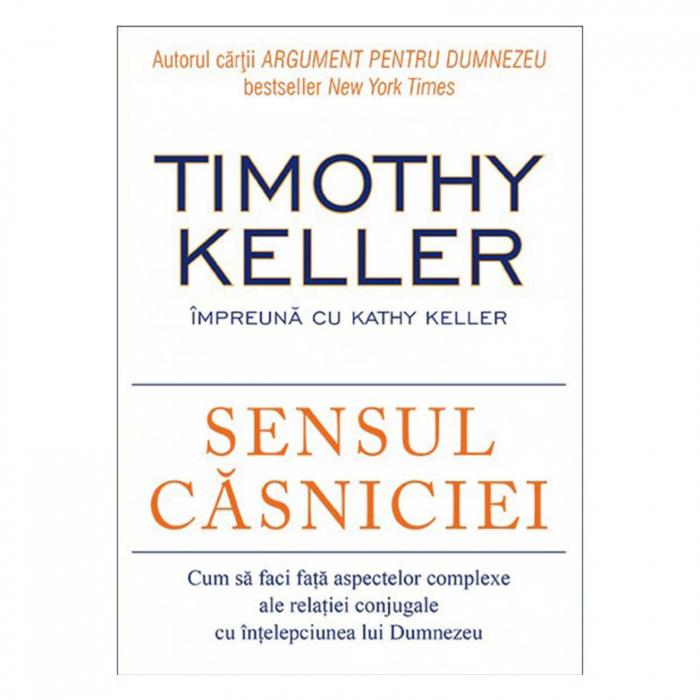 Carti Timothy Keller - Sensul căsniciei [0]