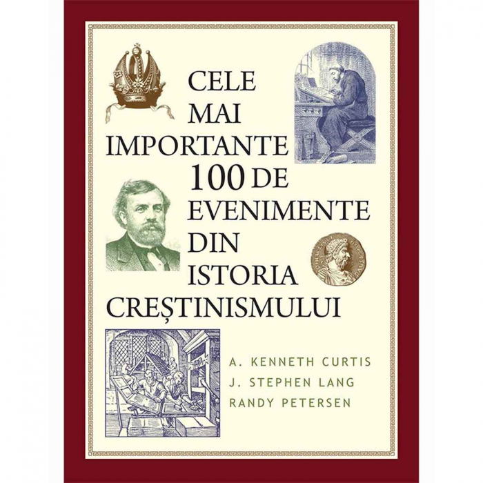 Cele mai importante 100 de evenimente din istoria creștinismului [0]