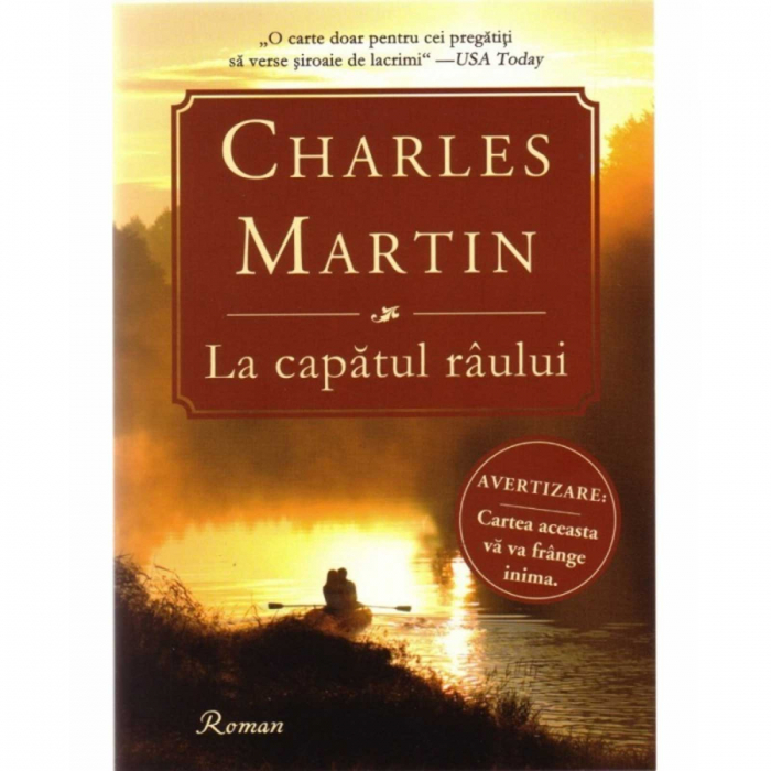 Charles Martin Carti - La capatul raului [0]
