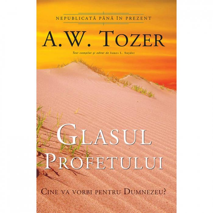 Carti Tozer - Glasul profetului [0]