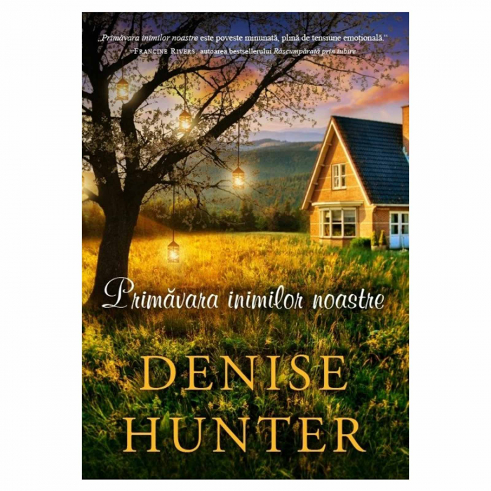 Primăvara inimilor noastre - Denise Hunter [0]