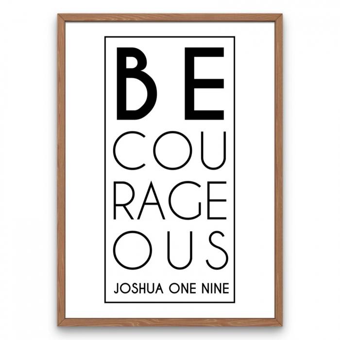 Tablou cu mesaj creștin - Be Courageous [0]