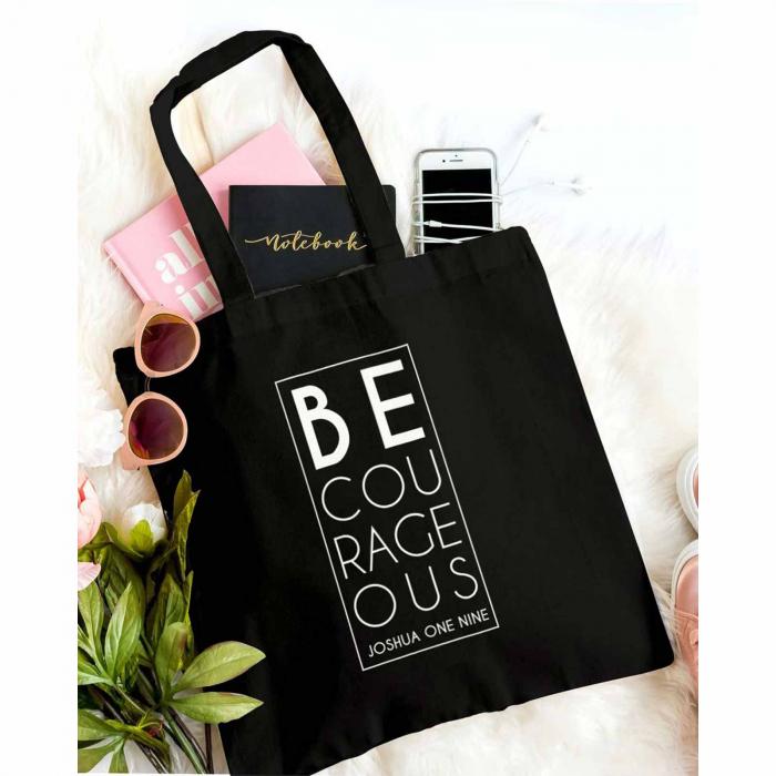 Tote Bag cu mesaj creștin Be Courageous [0]