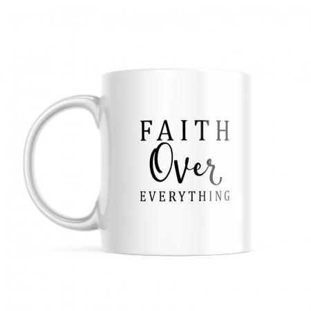 Cana ceramica Faith Over Everything