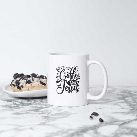 Cană cu mesaj creștin Give me Coffee and Jesus [3]