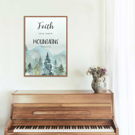 Tablou Faith can move mountains [2]