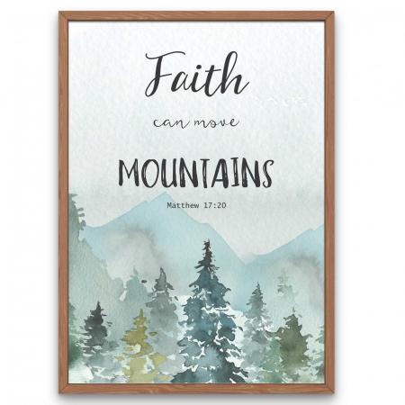 Tablou Faith can move mountains [0]
