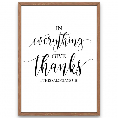 Tablou In everything give thanks [0]