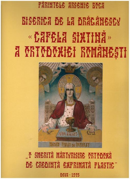 """Biserica de la Drăgănescu, """"Capela Sixtină"""" a ortodoxiei românești [0]"""