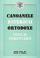 Canoanele Bisericii Ortodoxe. Note si comentarii [0]
