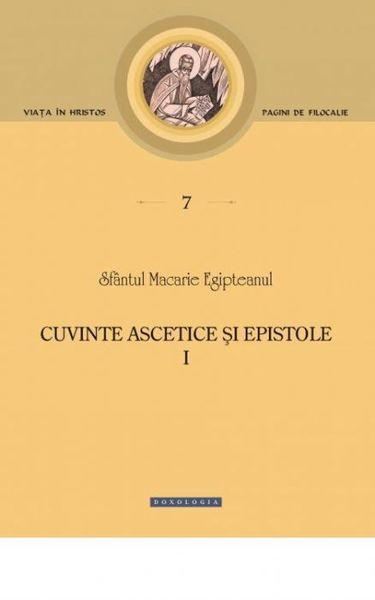 Cuvinte ascetice și epistole. Vol. I - Pagini de filocalie 7 [0]