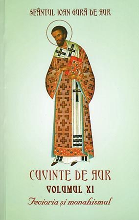 Cuvinte de aur -Vol. XI- Fecioria și monahismul [0]