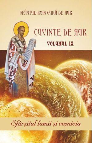 Cuvinte de aur -Vol. IX- Sfârșitul lumii și veșnicia [0]