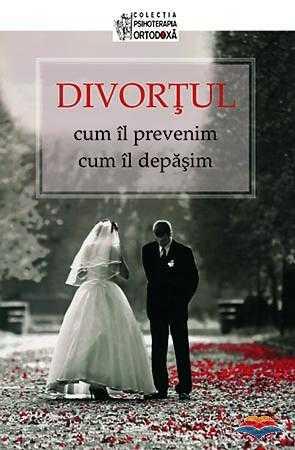 Divortul: cum il prevenim, cum il depasim  [0]