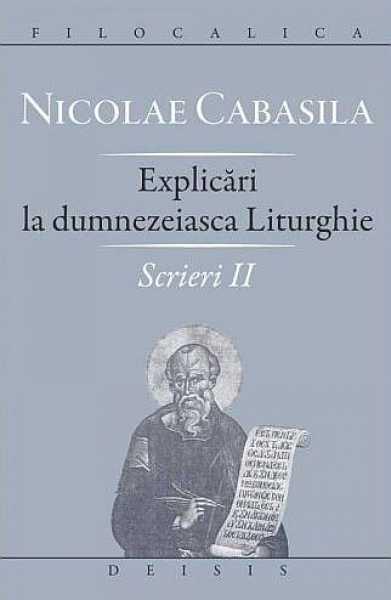 Explicăƒri la dumnezeiasca Liturghie. Scrieri II [0]