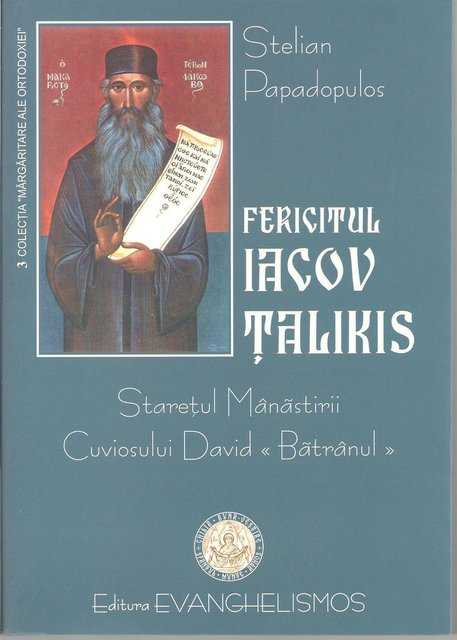 "Fericitul Iacov Talikis, staretul Manastirii Cuviosul David ""Batranul"" [0]"