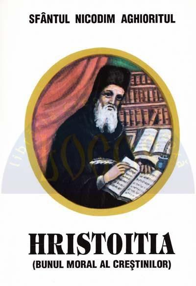Hristoitia (Bunul moral al crestinului) [0]