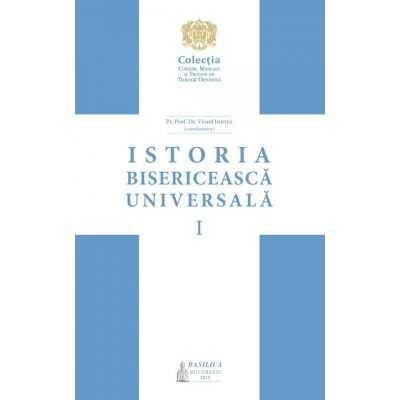 Istoria bisericească universală: manual pentru facultățile de teologie din Patriarhia Română – Vol. 1 [0]