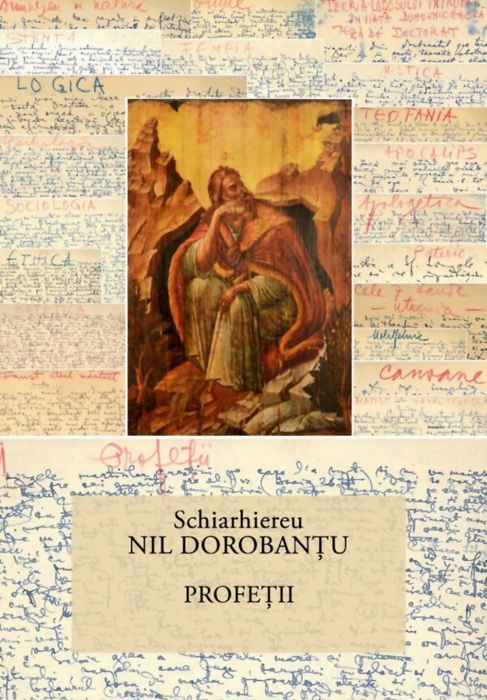 Profeții - Ier. Nil Dorobanțu - Scrieri 33 [0]