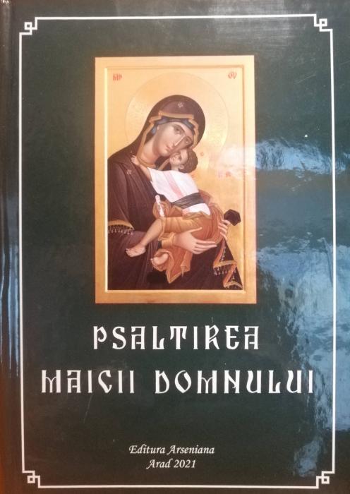 PSALTIREA MAICII DOMNULUI - ed.Arseniana [0]