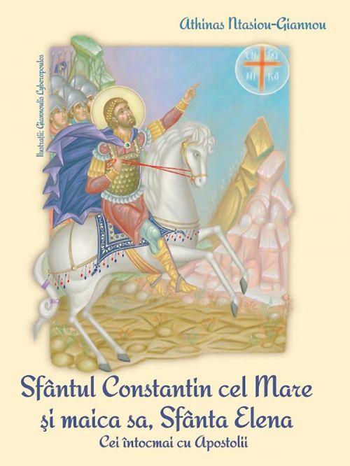 Sfântul Constantin cel Mare și Maica sa, Sfânta Elena Cei întocmai cu Apostolii [0]