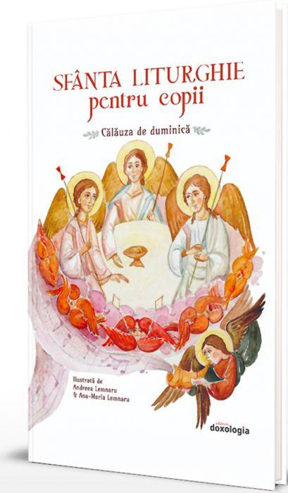 Sfânta Liturghie pentru copii. Călăuza de duminică [0]