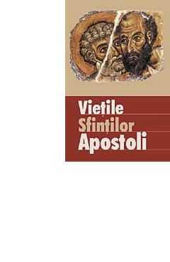 Vietile sfintilor apostoli [0]